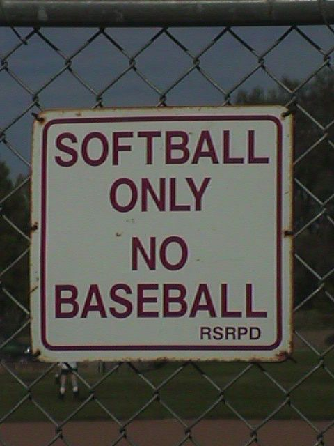 Softball Only! Finally someone got it right. :)