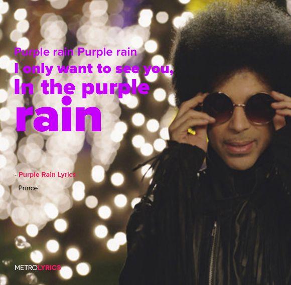 Prince - Purple Rain Lyrics and Lyric Art I never meant to cause you any sorrow…