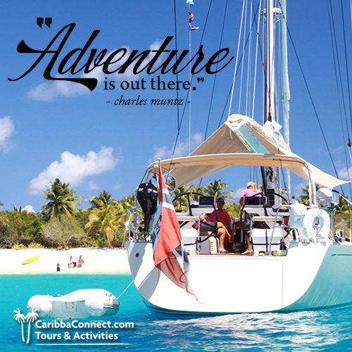 Adventure is out there, and it is waiting to be explored!  #adventures #exploring #vacation #CaribbaConnect