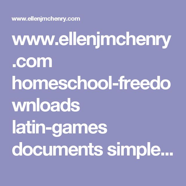 www.ellenjmchenry.com homeschool-freedownloads latin-games documents simplesiullysentences.pdf