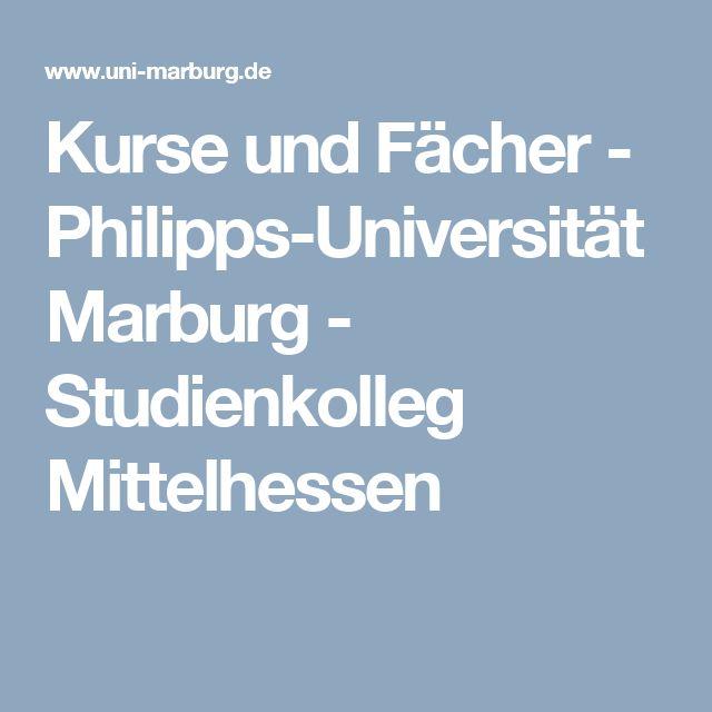 Kurse und Fächer - Philipps-Universität Marburg - Studienkolleg Mittelhessen