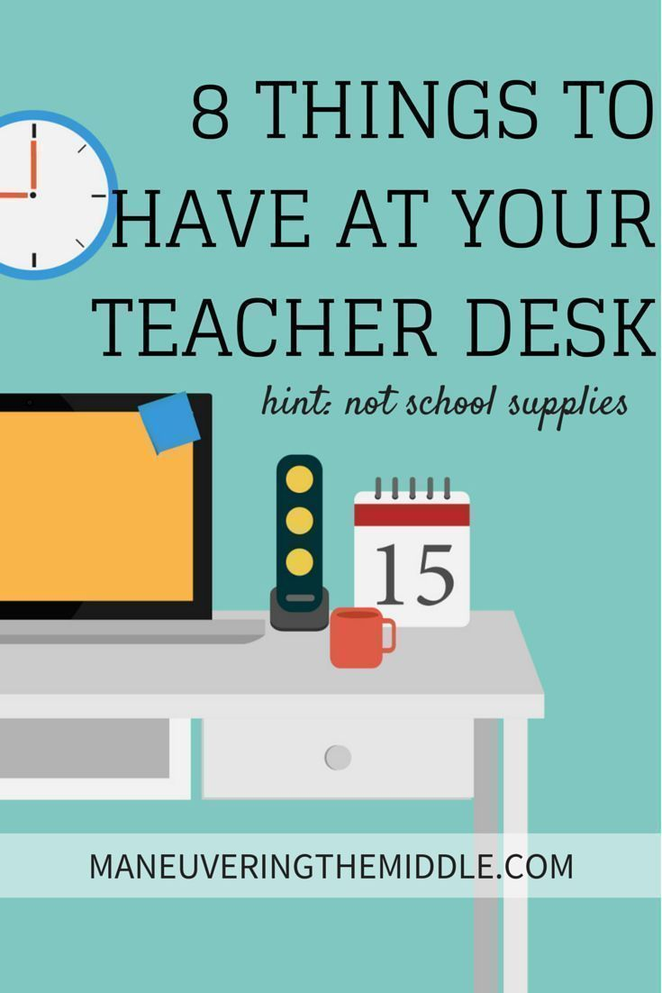 8 Things to Have at Your Teacher Desk | Teachers love school supplies, but what other great items do you need at your teacher desk?
