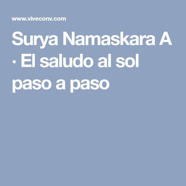 Surya Namaskara A · El saludo al sol paso a paso