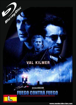 Fuego Contra Fuego 1995 BRrip Latino ~ Movie Coleccion
