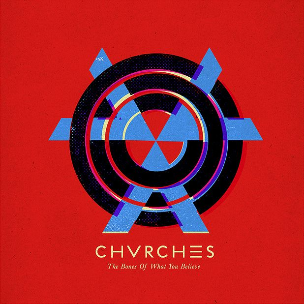 Chvrches - The Bones of What You Believe  One of my favorite albums recently