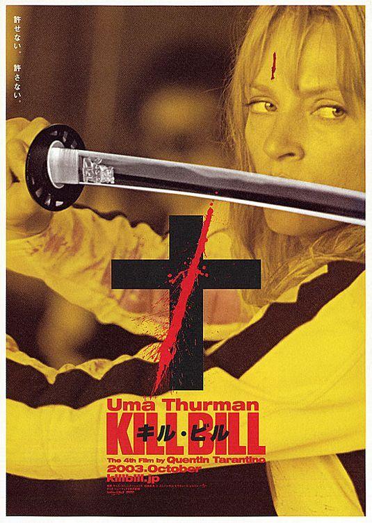 Kill Bill: Vol. 1 Movie Poster #9 - Internet Movie Poster Awards Gallery