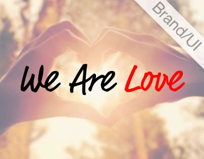"""Check out new work on my @Behance portfolio: """"We Are Love"""" http://be.net/gallery/43896977/We-Are-Love"""