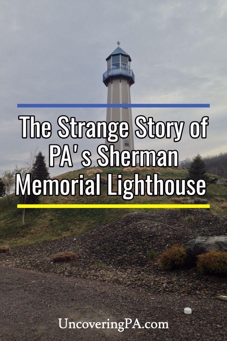 The Sherman Memorial Lighthouse in Tionesta Pennsylvania