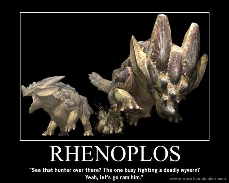 Monster Hunter Motivational: Rhenoplos by teambrownie1