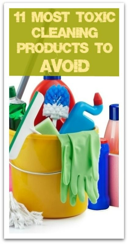 11 Most Toxic Cleaning Products to Avoid - Natural Holistic Life #toxic #chemicals #cleaning