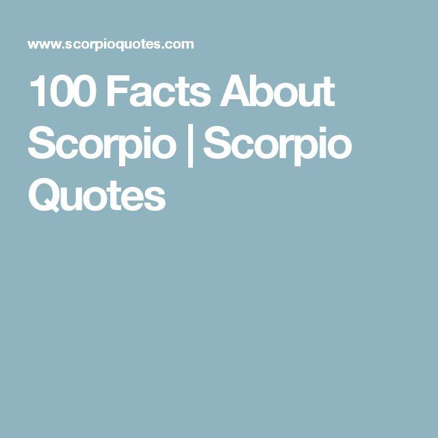 100 Facts About Scorpio | Scorpio Quotes