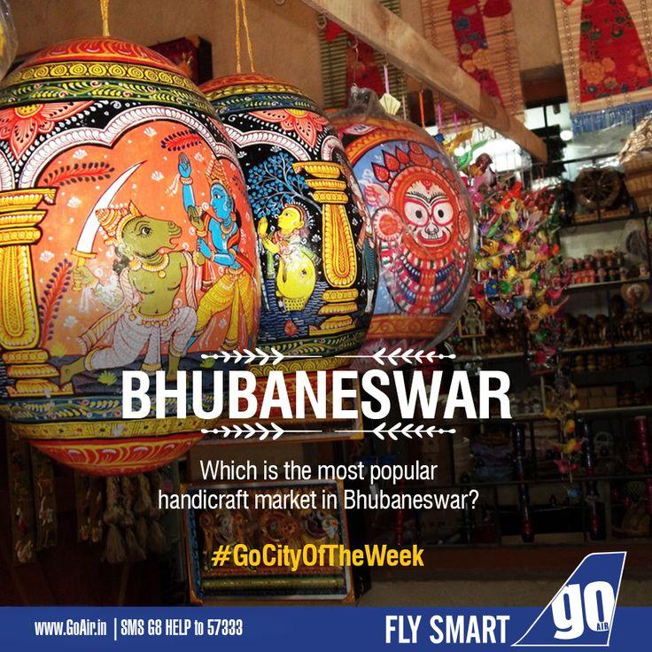 Can you tell us the most popular handicraft market in Bhubaneshwar? Non stop flights to Bhubaneswar from Delhi, Kolkata and Mumbai. Click here to book now – www.GoAir.in #GoCityOfTheWeek #GoAir