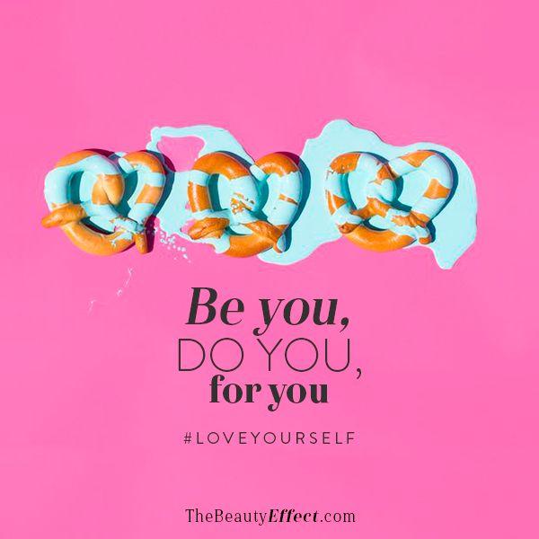 Todo lo que hagas, hazlo por ti #LoveYourself>>>