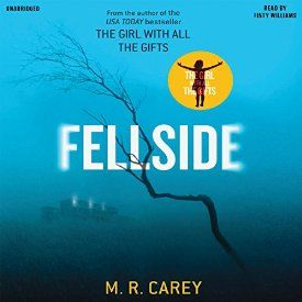 """Another must-listen from my #AudibleApp: """"Fellside"""" by M. R. Carey, narrated by Finty Williams."""