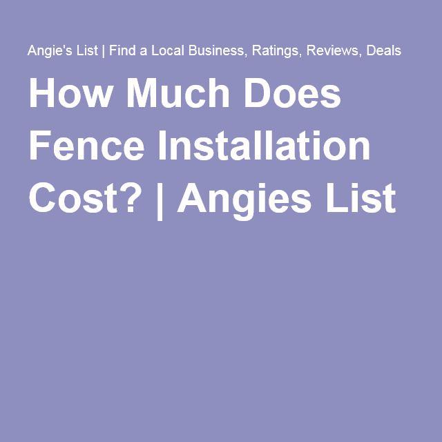Best 25 Fence Installation Cost Ideas On Pinterest