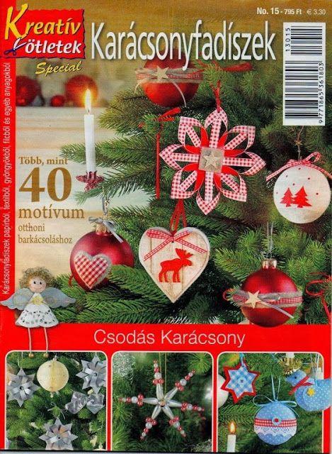 Kreatív ötletek special 15 - Karácsonyfadíszek - Klára2 Kovács - Picasa Webalbumok