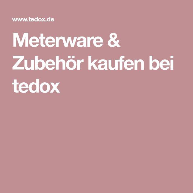 meterware zubeh r kaufen bei tedox stoffe pinterest wolle kaufen n hen und zubeh r. Black Bedroom Furniture Sets. Home Design Ideas