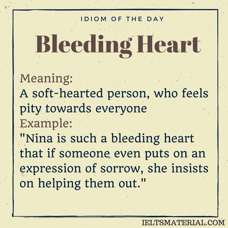 Bleeding Heart – Idiom Of The Day For IELTS