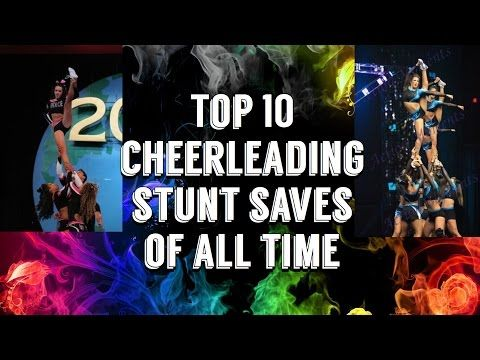 Top 10 Cheerleading Stunt Saves Of All Time - YouTube