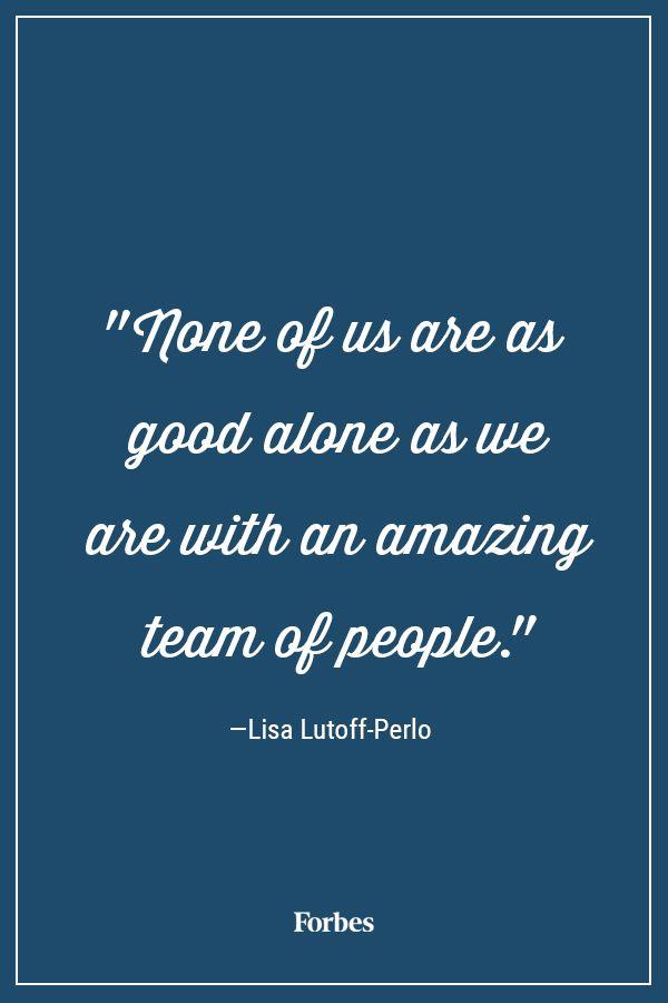 never underestimate the value of teamwork