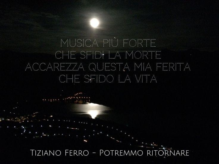 #TizianoFerro #parole #frasi #aforismi #citazioni #poesia #massime #pensieri #riflessioni #canzoni #amore