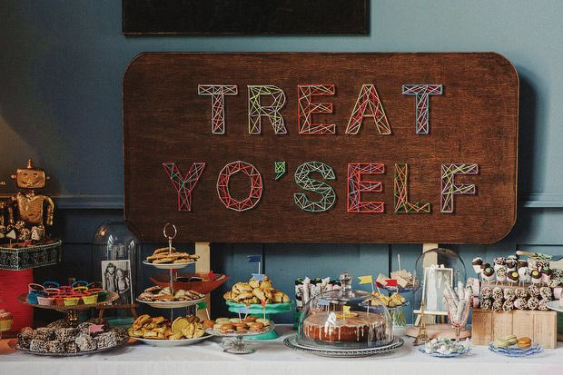 Treat yo'self sign.  From 'Grace and Gareth's colourful, eclectic wedding at Mount Druid', photographed by This Modern Love | www.onefabday.com