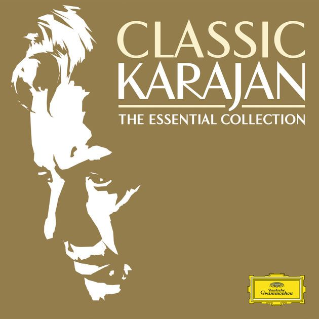 Classic Karajan - The Essential Collection by Herbert von Karajan on Apple Music