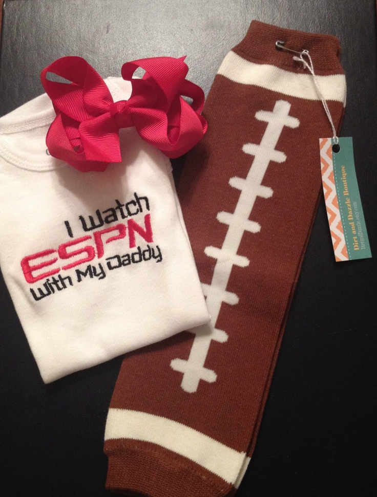 I watch ESPN with my Daddy Onesie, Football Leggings, and Bow Set. $29.00, via Etsy.  @Ashlee Outsen Outsen Outsen Roberts I think Madalynn needs this too! LOL