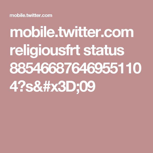 mobile.twitter.com religiousfrt status 885466876469551104?s=09