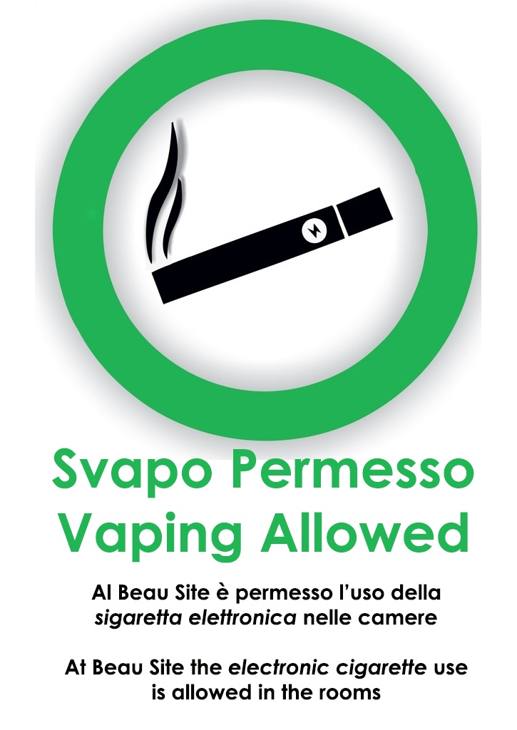 At Beau Site is forbidden to smoke but we are the first Hotel in ITALY that allow vaping with electronic cigarette in the rooms!