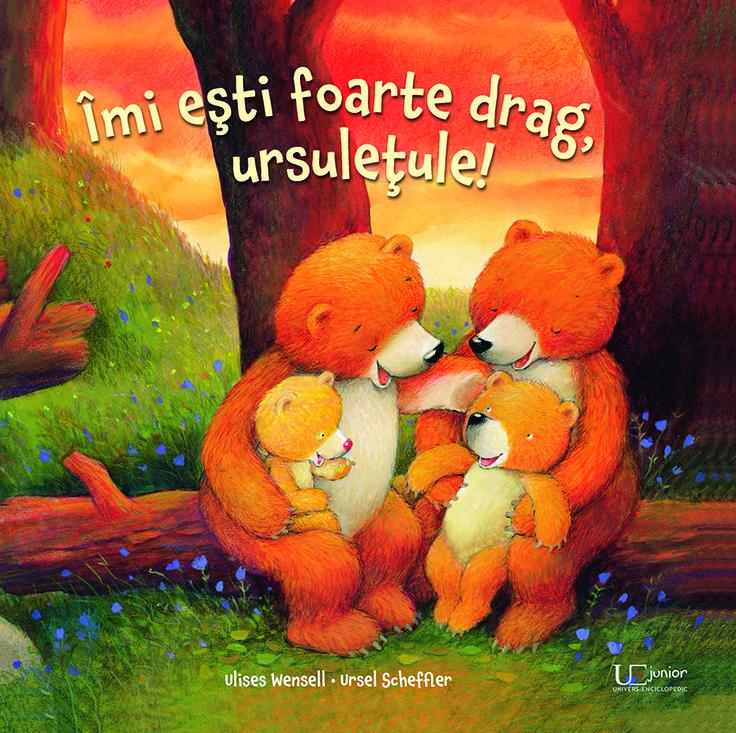 Imi esti foarte drag, ursuletule!