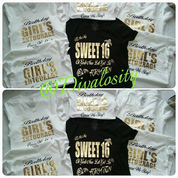 c014c1d3095 Sweet 16 or Entourage Formation Slay Birthday Shirt by Divalosity ...