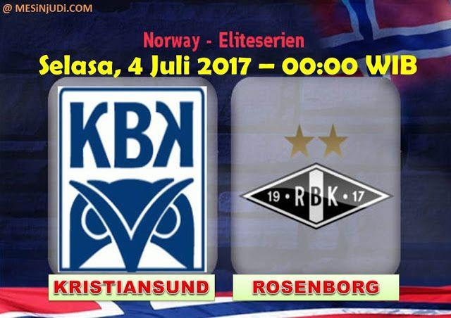 Prediksi Kristiansund Vs Rosenborg 4 Juli 2017