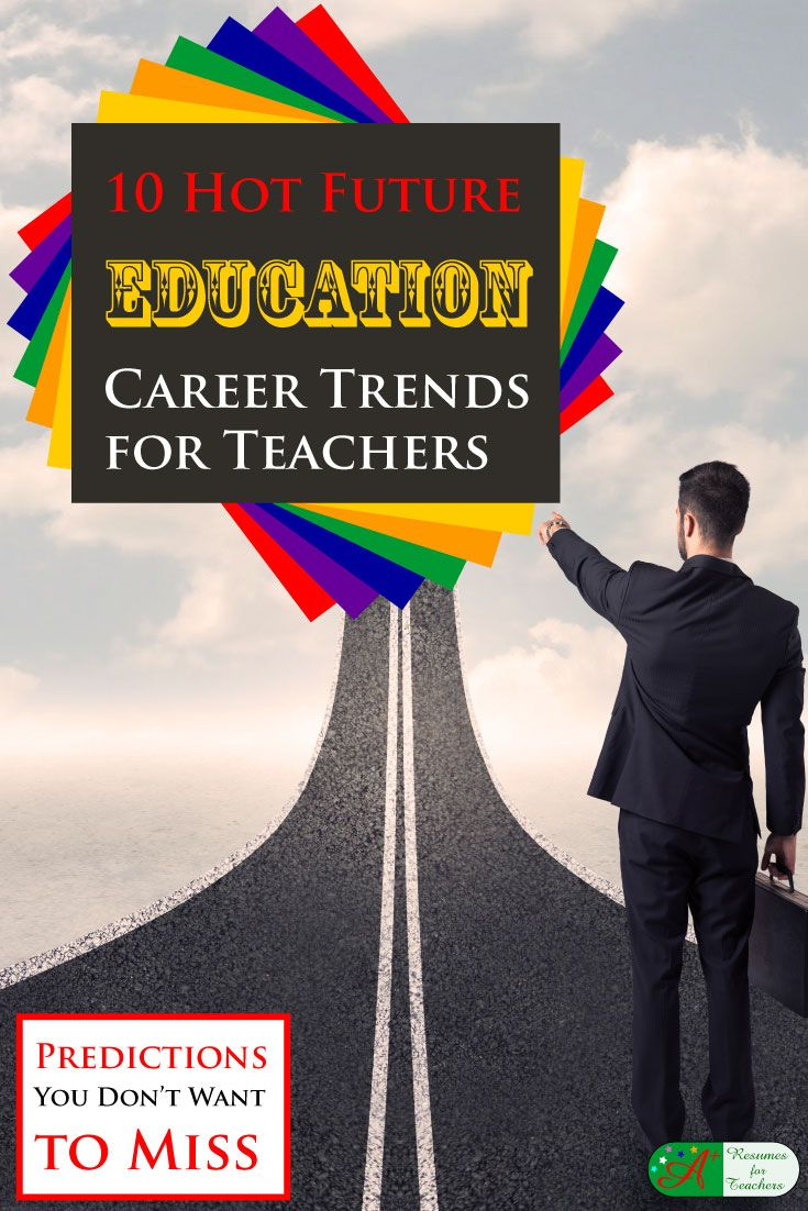 Academic career trends for teachers, administrators, or higher education to provide career advancement and job search tips. via @https://www.pinterest.com/candacedavies1/