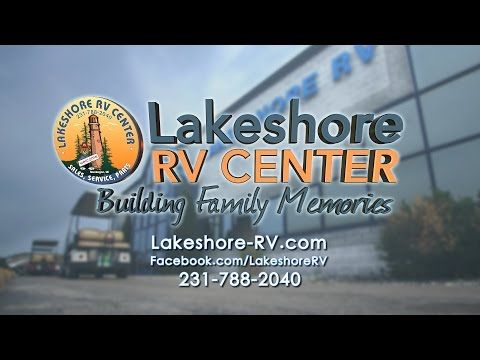 Lakeshore RV Center - RV Dealer With The Best Prices In The Nation