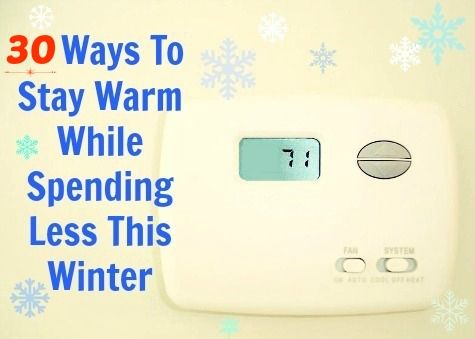 30 Frugal Ways To Stay Warm In Winter - Don't turn the heat up until you've tried these tips! via @Housewife How To's