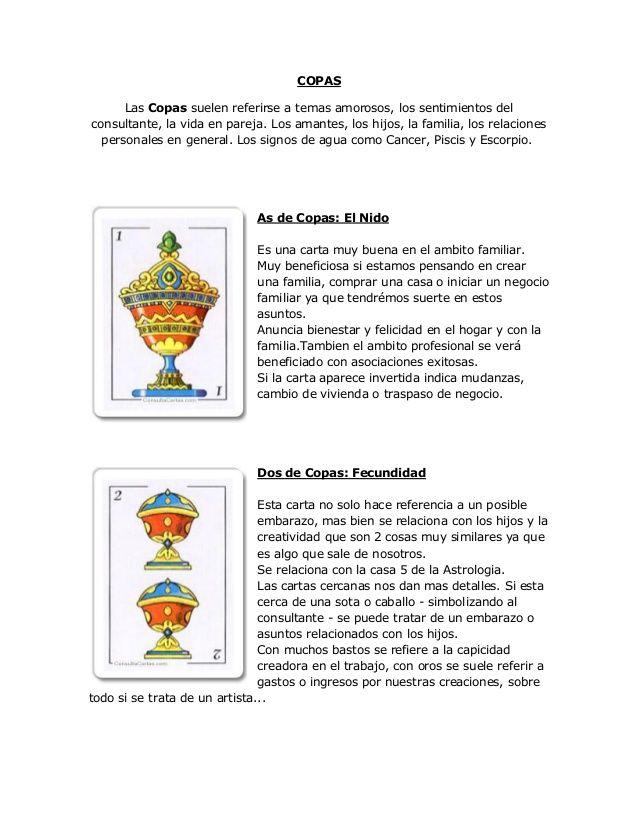 COPAS Las Copas suelen referirse a temas amorosos, los sentimientos del consultante, la vida en pareja. Los amantes, los h...
