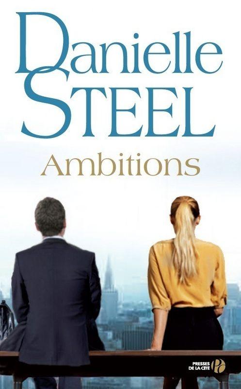 Nouveauté novembre 2015: Ambitions par Danielle Steel.