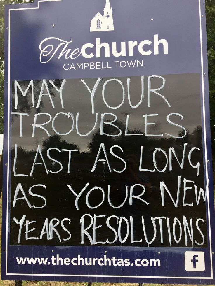May your troubles last as long as your New Years resolutions
