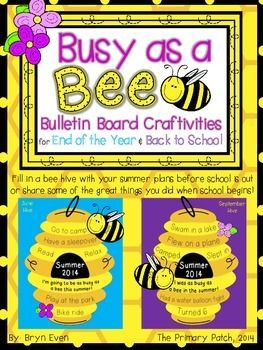 Busy As A Bee Bulletin Board Craftivities For End Of The