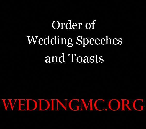 Order Of Wedding Speeches And Toasts At A Wedding Reception For The Wedding Mc Fatherofthegroomspeech Wedding Speech Wedding Speech Order Wedding Mc