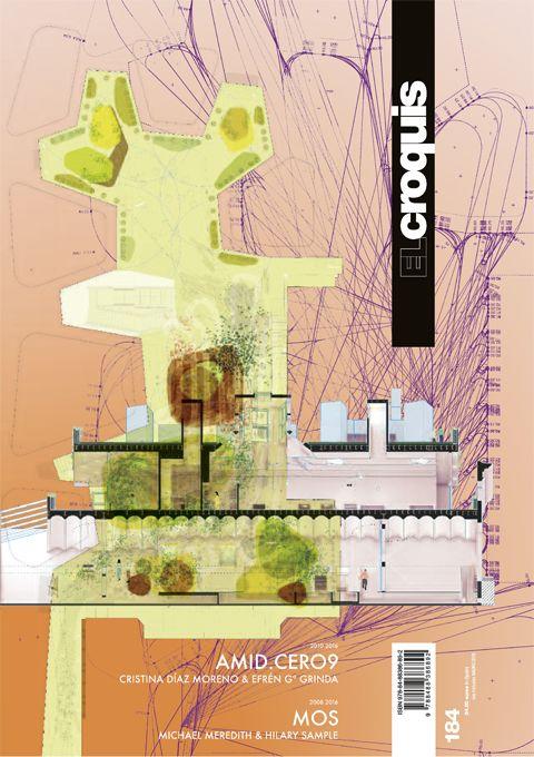 EL CROQUIS. nº  184. AMID.CERO9. SUMARIO: http://www.elcroquis.es/Shop/Issue/Details/95?ptID=1&shPg=1