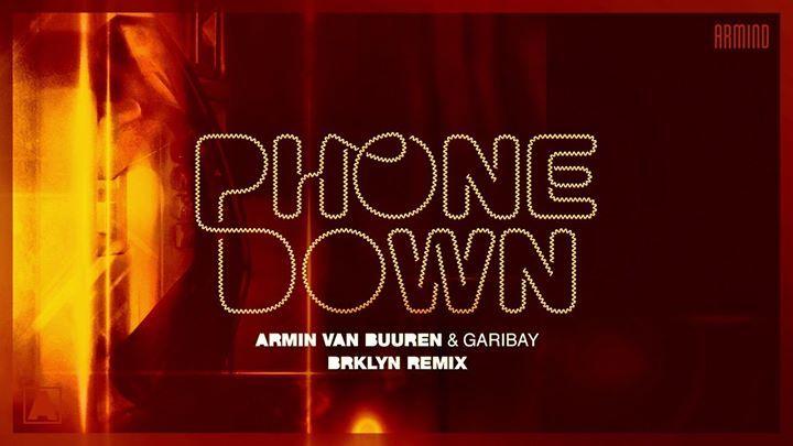 Armin Van Buuren Garibay Phone Down Brklyn Remix Armin Van