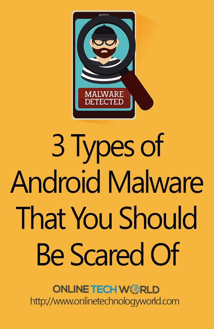 3 types of Android Malware that you should be scared of. Learn the steps to malware removal. (android anti malware)  #android #malware #malwareremoval #antivirus #mobile #smartphone