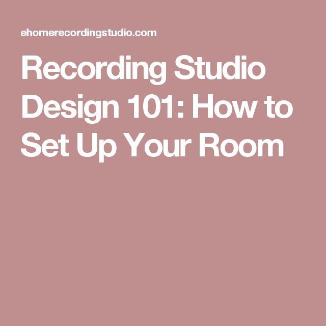 Recording Studio Design 101: How to Set Up Your Room