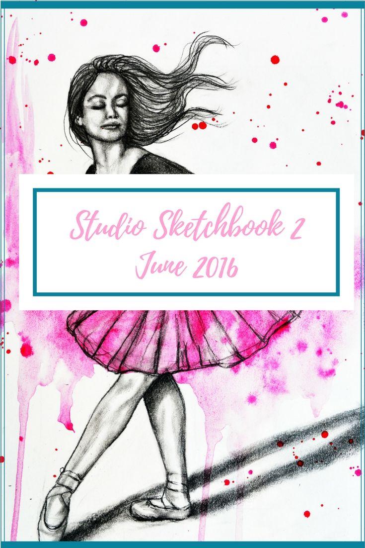 Studio Sketchbook 2 - June 2016 - Artfully Creative Life