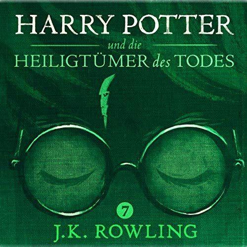 Harry Potter Und Die Heiligtumer Des Todes Harry Potter 7 Harry Potter And The Deathly Hallows Audio Books Deathly Hallows Book Rowling Books