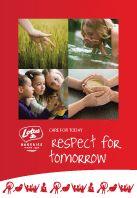 'Care for today - respect for tomorrow', ondernemen met zorg voor vandaag en met respect voor morgen. De slogan van Lotus Bakeries geconcretiseerd in een aantrekkelijk en bondig duurzaamheidsverslag.