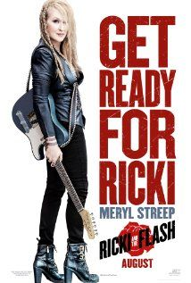 Ricki and the Flash (2015) PG-13  |  101 min  |  Comedy, Drama, Music  |  7 August 2015   ~~~~A musician who gave up everything for her dream of rock-and-roll stardom returns home, looking to make things right with her family.  Director: Jonathan Demme Writer: Diablo Cody Stars: Meryl Streep, Kevin Kline, Mamie Gummer, Audra McDonald, Rick Springfield  ~~~Really worthy with great cast putting this together  with a good ending too! :)