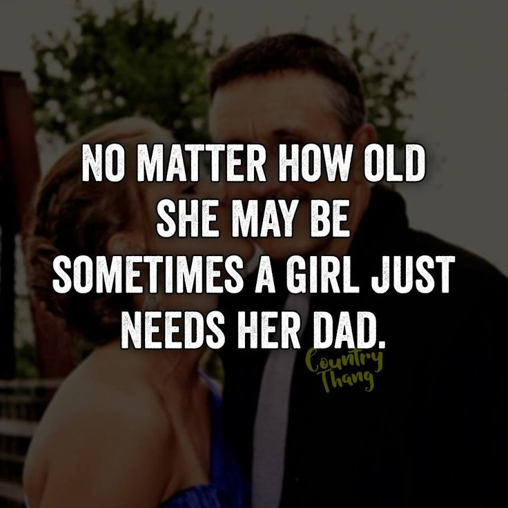 Especially when life throws nothing good your way, only your Dad would know how to talk to you, reason with you and give you all the reassurance in the world.